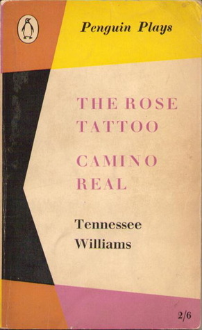 The Rose Tattoo - Camino Real