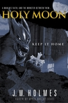 Keep It Home (Holy Moon series)