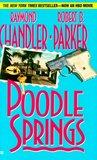 Poodle Springs (Philip Marlowe, #8)