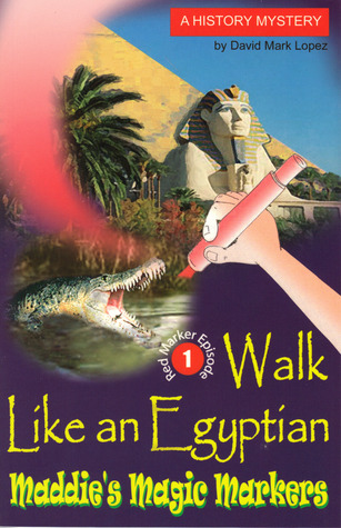 Walk Like an Egyptian (Maddies Magic Mar...