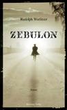 Zebulon by Rudolph Wurlitzer