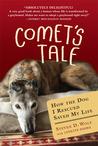 Comet's Tale by Steven D. Wolf