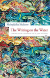 The Writing On The Water: Chronicles Of A Seeker On The Islamic Sufi Path
