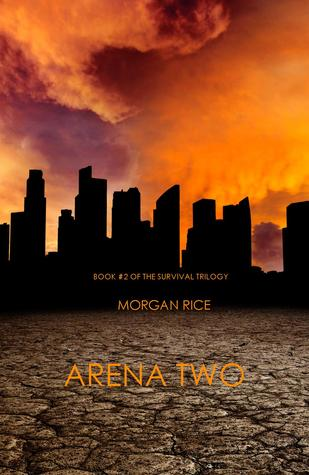 Arena Two (The Survival Trilogy, #2)