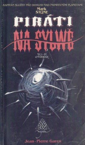 Piráti na Sylwě (Mark Stone, #3)