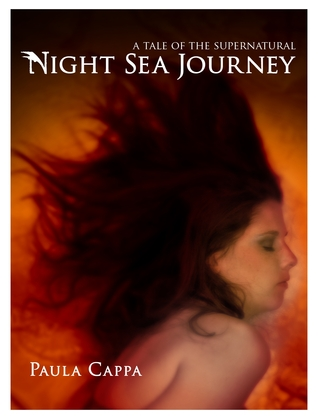 Night Sea Journey, A Tale of the Supernatural by Paula Cappa