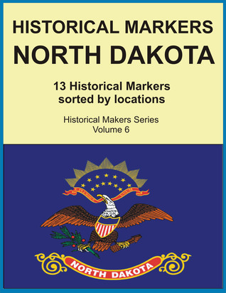 Historical Markers North Dakota