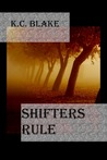 Shifters Rule (Rule, #3)