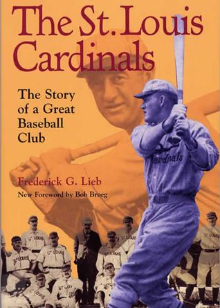 Descargas de libros torrent de Amazon The St. Louis Cardinals: The Story of a Great Baseball Club