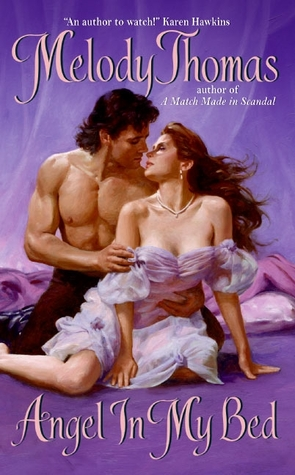 Angel In My Bed by Melody Thomas