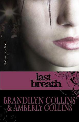Last Breath (The Rayne Tour, #2)