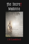 The Secret Madonna (The Jesus Thief, #2)