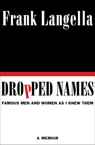 dropped-names-famous-men-and-women-as-i-knew-them