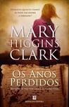 Os Anos Perdidos by Mary Higgins Clark