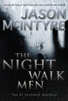 The Night Walk Men (The Night Walk Men, #1)