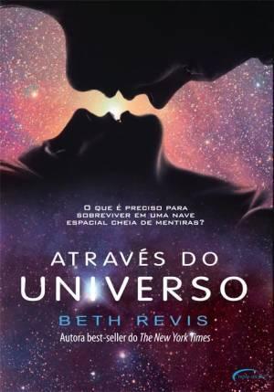 Através do Universo (Across the Universe, #1)