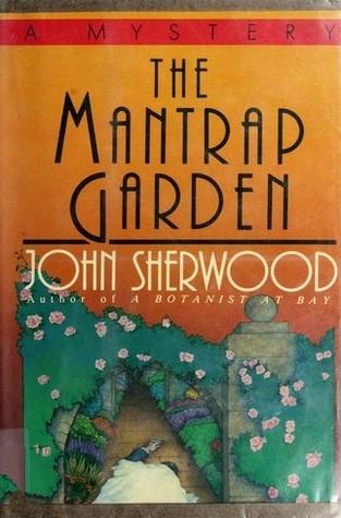 The Mantrap Garden (Celia Grant, #3)