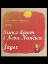 Sunce djever i Neva Nevičica / Jagor