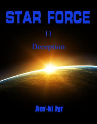 Star Force: Deception (Star Force #11)