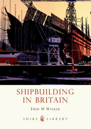 Shipbuilding in Britain