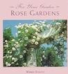 For Your Garden: Rose Gardens (For Your Garden)