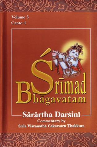 Śrīmad-Bhāgavatam with the Śārārtha Darśinī commentary, Canto IV (volume #3)