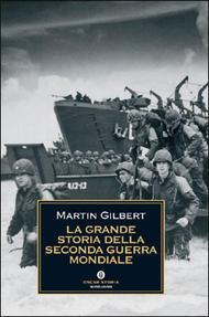 La Grande Storia Della Seconda Guerra Mondiale