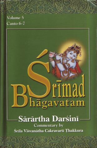 Śrīmad-Bhāgavatam with the Śārārtha Darśinī commentary, Cantos VI-VII (volume #5)
