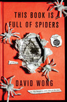 This Book Is Full of Spiders (John Dies at the End, #2)