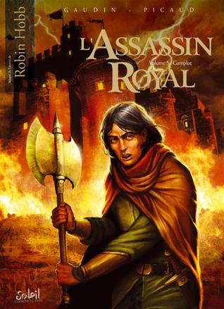Complot (L'assassin Royal (gn), # 5)