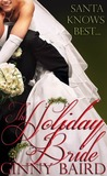 The Holiday Bride by Ginny Baird