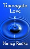 Turnagain Love (Sisters of Spirit, #1)