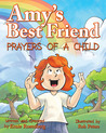 Amy's Best Friend, Prayers Of A Child