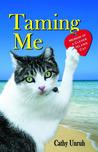 Taming Me: Memoir of a Clever Island Cat
