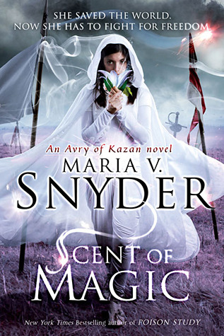 Scent of Magic (Healer #2) – Maria V. Snyder