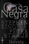 Casa negra by Stephen King