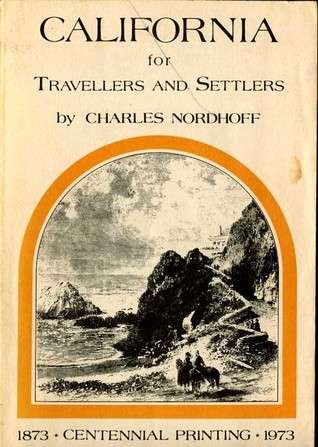 California for Travellers and Settlers