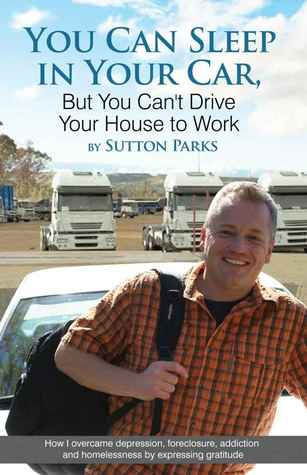 You Can Sleep in Your Car, But You Can't Drive Your House to Work