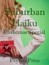Suburban Haiku: Christmas Special