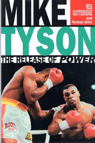 Mike Tyson: The Release of Power