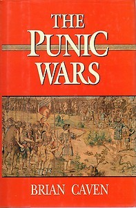 The Punic Wars by Brian Caven