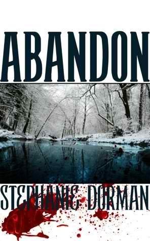 Abandon by Stephanie Dorman