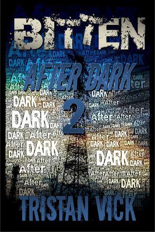 Bitten: After Dark 2