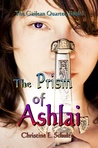 The Prism of Ashlai (The Gailean Quartet #1)