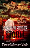 Operation Summer Storm (Operation, #1)