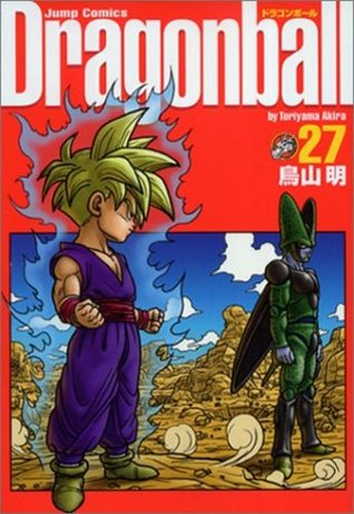 Dragonball Vol. 27 (Dragon Ball, #27)