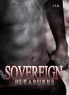 Sovereign Pleasures (Sovereign Pleasures, #0.5)