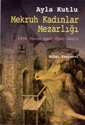 Ebook Mekruh Kadınlar Mezarlığı by Ayla Kutlu TXT!