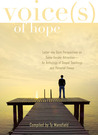 Voices of Hope: Latter-Day Saint Perspectives on Same Gender Attraction- An Anthology of Gospel Teachings and Personal Essays