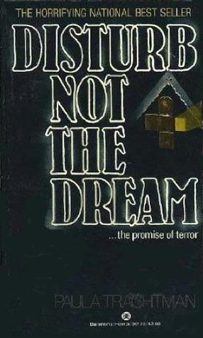 Disturb Not The Dream - Paula Trachtman
